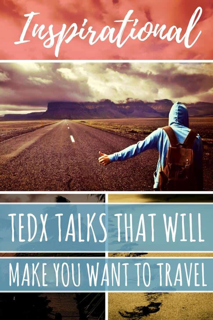 Inspirational Travel TEDx Talks