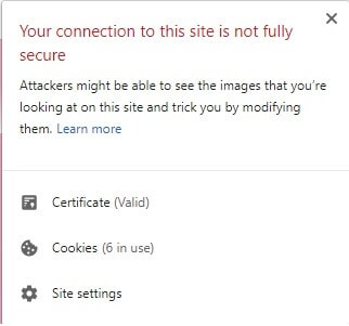 The connection to this site is not fully secure - what you see on sites without SSL certificates