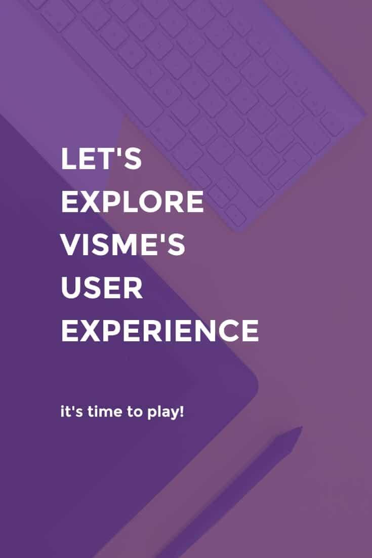 Let's explore Visme's User Experience