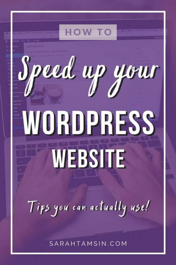 How to Speed up your WordPress Website - WordPress speed tips you can actually use!