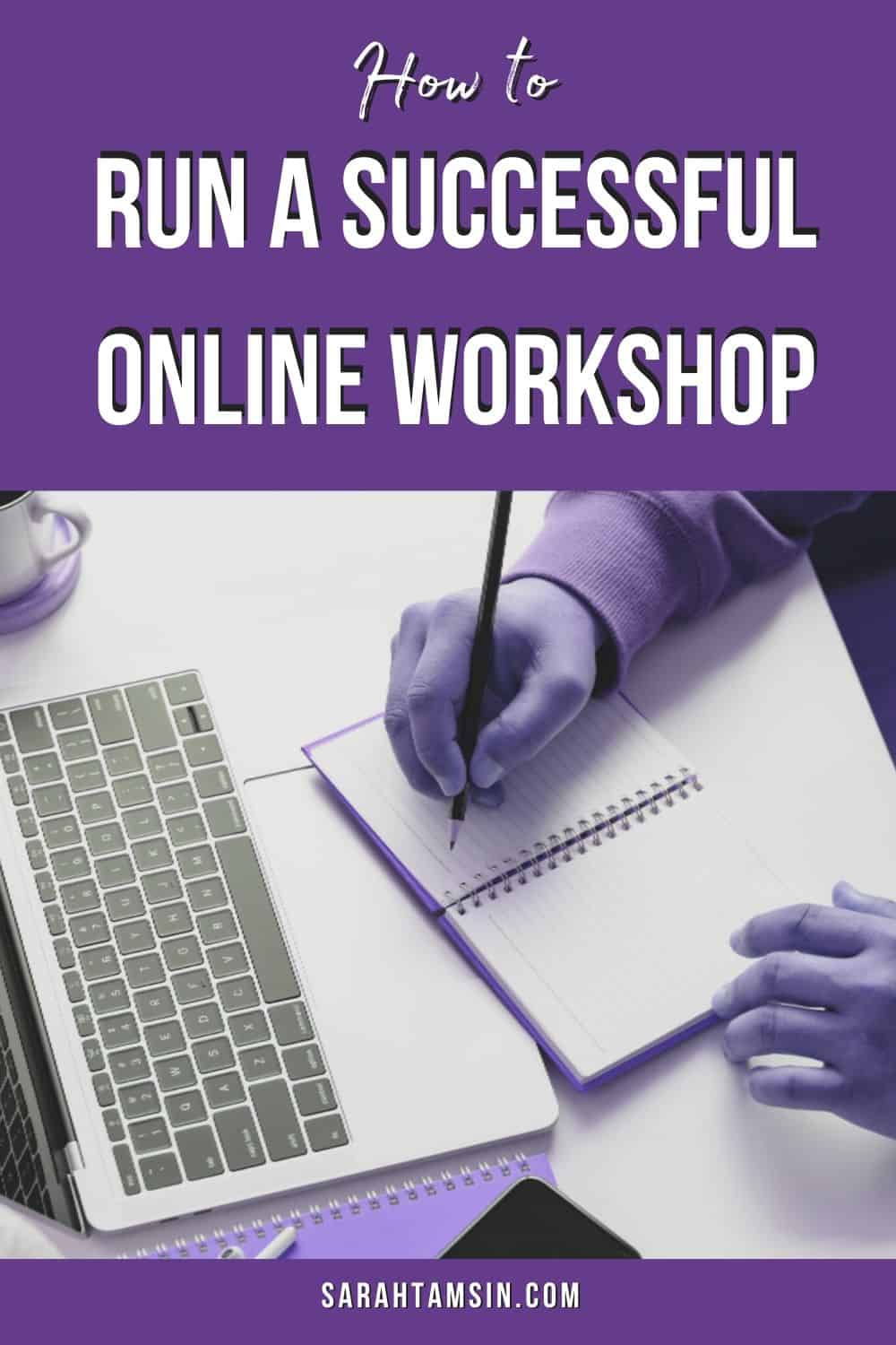 How to run a successful online workshop - webinar tips for trainers and presenters