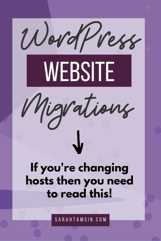 WordPress Website Migrations - If you're changing hosts then you need to read this!